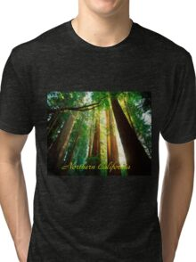 Northern California,Humboldt County And Redwood Trees Tri-blend T-Shirt