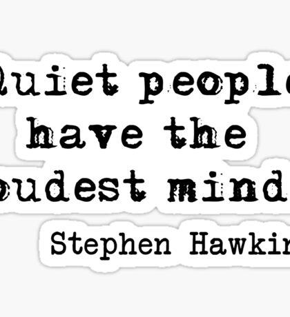 Quiet People Sticker