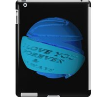 Abstract I Love You Forever & Always blues 443H iPad Case/Skin