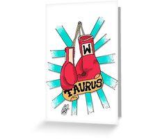 Taurus fighter Greeting Card