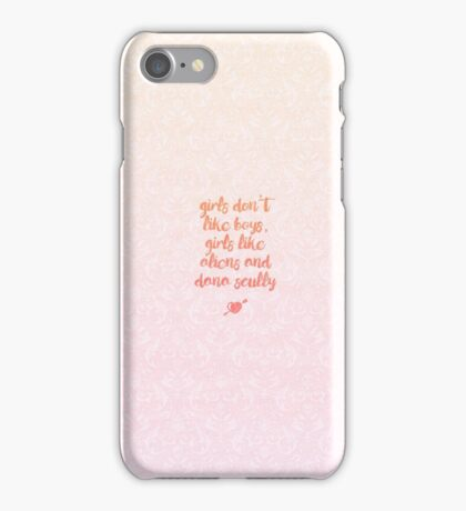 Girls Like Aliens and Dana Scully [PINK] iPhone Case/Skin