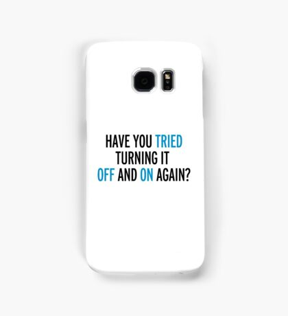 Off And On Again Funny Quote Samsung Galaxy Case/Skin