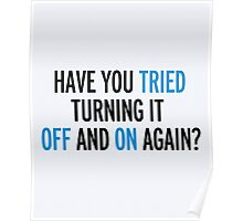 Off And On Again Funny Quote Poster