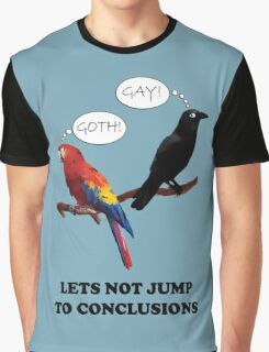 Let's Not Jump to Conclusions Graphic T-Shirt