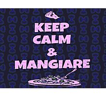 Keep Calm And Mangiare Neon Blue Photographic Print