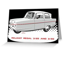 Reliant Regal 3/30 and 3/25 saloon Greeting Card
