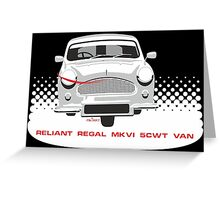 Reliant Regal Mark VI 5cwt van Greeting Card