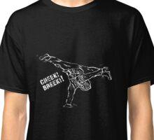 Cheeki Breeki! Classic T-Shirt