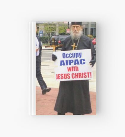 Occupy AIPAC with Jesus Christ Hardcover Journal