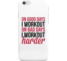 Workout Harder Gym Quote iPhone Case/Skin