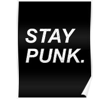 Stay Punk. Poster