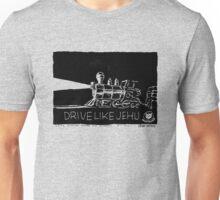 Drive Like Jehu T-Shirt Unisex T-Shirt
