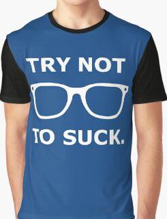 Try Not To Suck - Joe Maddon Graphic T-Shirt
