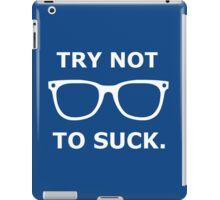 Try Not To Suck - Joe Maddon iPad Case/Skin