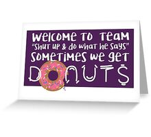 Team Donuts Greeting Card