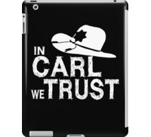 In Carl we Trust - Walking Dead iPad Case/Skin