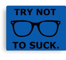 Try Not To Suck - Joe Maddon - Black Canvas Print