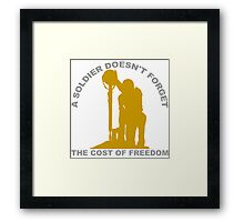 A Soldier Doesn't Forget Framed Print