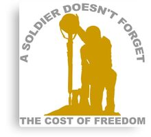 A Soldier Doesn't Forget Canvas Print
