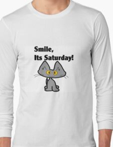 "A Gray Cat says ""Smile, it's Saturday!"" Long Sleeve T-Shirt"
