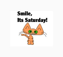 "A Orange Tiger Striped Cat says ""Smile, it's Saturday!"" Unisex T-Shirt"