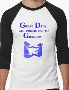 Great Dads get promoted to Grandpa Men's Baseball ¾ T-Shirt