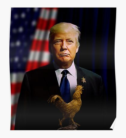 Donald J. Trump - Presidentially Cocky Poster