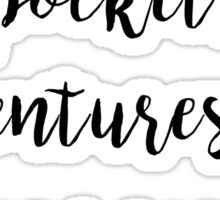 Adventures fill your soul Sticker