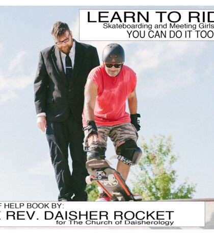 Learn to ride a SkateBoard with The Rev. Daisher Rocket Sticker