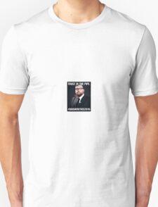Trust in Pipe Unisex T-Shirt
