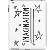 "Use your ""IMAGINATION"" and u can do anything iPad Case/Skin"