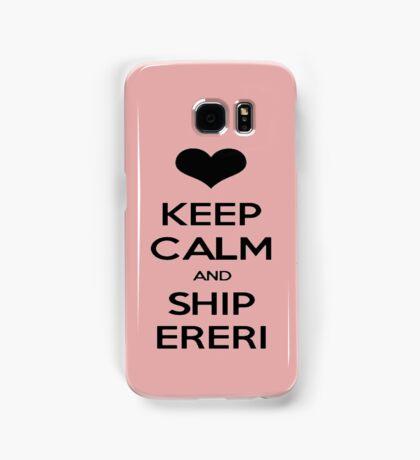 KEEP CALM AND SHIP ERERI Samsung Galaxy Case/Skin