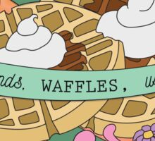 Friends, Waffles, Work. (Parks and Rec) Sticker