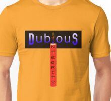 Dubious Integrity Unisex T-Shirt