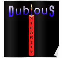Dubious Integrity Poster
