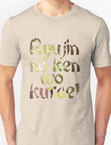 Ryujin no ken wo kurae! - Genji Ulti T-Shirt