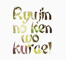 Ryujin no ken wo kurae! - Genji Ulti Unisex T-Shirt