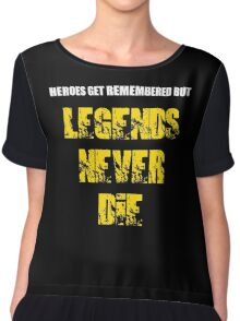 Heroes Get Remembered 3 Chiffon Top