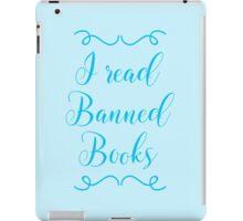 I read banned books iPad Case/Skin