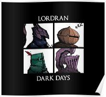 Lordran-Dark Days Poster