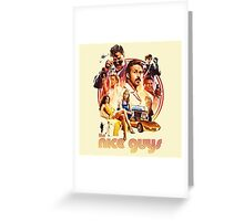 the nice guys Greeting Card