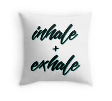 Inhale + Exhale Throw Pillow