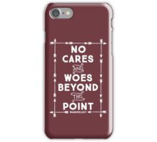 No Cares And Woes iPhone Case/Skin