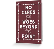 No Cares And Woes Greeting Card
