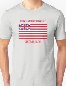 Make America Great Britain Again  T-Shirt