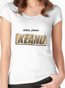 Keanu kitten please Women's Fitted Scoop T-Shirt