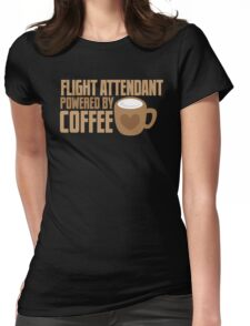 flight attendant powered by coffee Womens Fitted T-Shirt