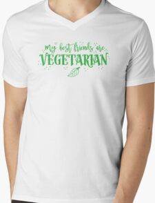 My best friends are Vegetarian Mens V-Neck T-Shirt