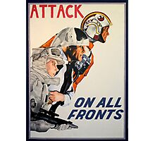 Attack On All Fronts Photographic Print