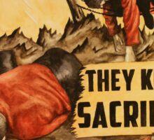 They Knew Sacrifice Sticker